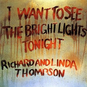 I Want To See The Bright Lights Tonight (BTB)