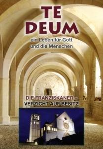 Te Deum (5) Die Franziskaner