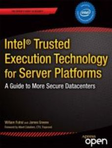 Intel® Trusted Execution Technology for Server Platforms