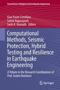 Computational Methods, Seismic Protection, Hybrid Testing and Re