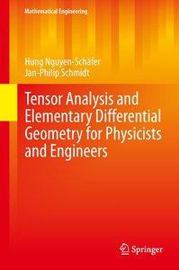 Tensor Analysis and Elementary Differential Geometry for Physici