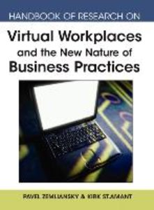 Handbook of Research on Virtual Workplaces and the New Nature of
