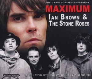 Maximum Ian Brown & The StoneR