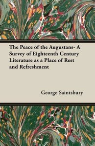 The Peace of the Augustans- A Survey of Eighteenth Century Liter