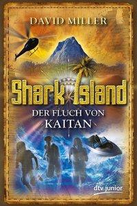 Miller, D: Fluch von Kaitan Shark Island 1