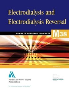 Electrodialysis and Electrodialysis Reversal (M38): M38