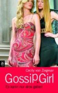 Gossip Girl 12. Es kann nur eine geben