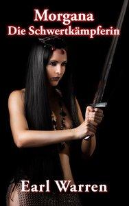 Morgana die Schwertkämpferin