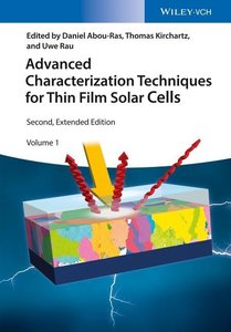 Advanced Characterization Techniques for Thin Film Solar Cells.