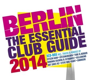 Berlin-The Essential Club Guide 2014