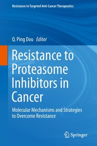 Resistance to Proteasome Inhibitors in Cancer