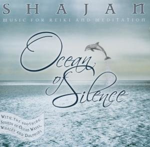 Shajan: Ocean Of Silence