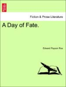 A Day of Fate. BOOK SECOND