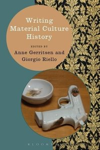 Writing Material Culture History