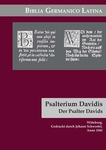 Biblia Germanico Latina. [8] Psalterium Davidis. Der Psalter Dav