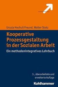 Kooperative Prozessgestaltung in der Sozialen Arbeit