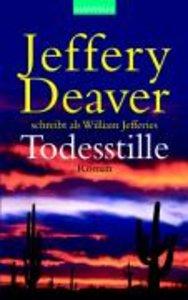 Deaver, J: Todesstille