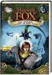 Loeffelbein, C: Maxwell Fox - Das Grauen lauert in der Tiefe