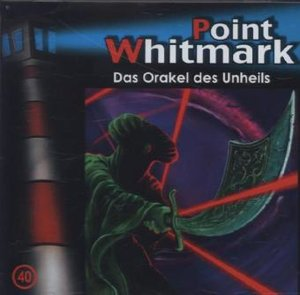 Point Whitmark 40. Das Orakel des Unheils