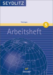 Seydlitz Geographie 5. Arbeitsheft. Gymnasium. Thüringen