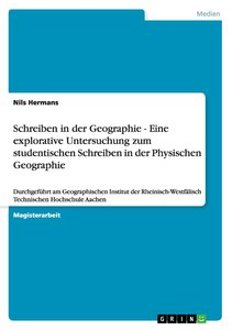 Schreiben in der Geographie - Eine explorative Untersuchung zum