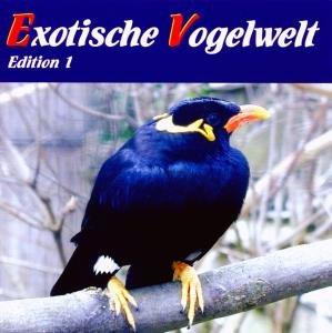 Exotische Vogelwelt Edition 1