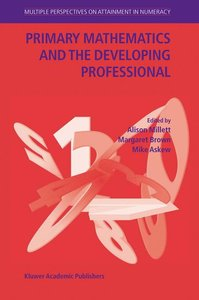 Primary Mathematics and the Developing Professional