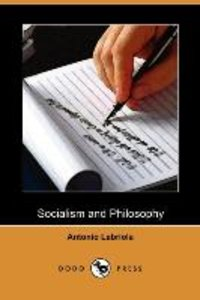 Socialism and Philosophy (Dodo Press)