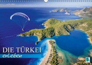 Die Türkei erleben (Wandkalender 2016 DIN A3 quer)
