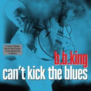Can't Kick The Blues-180g 2LP Gatefold