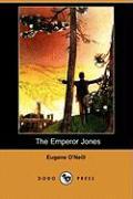 The Emperor Jones (Dodo Press) - zum Schließen ins Bild klicken