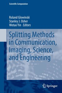 Splitting Methods in Communication and Imaging, Science, and Eng