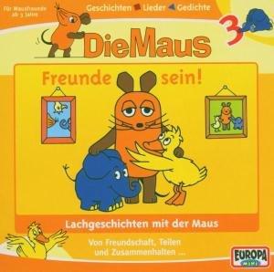 Die Maus 03. Freunde sein! CD
