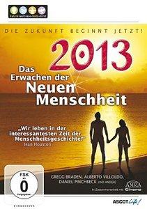 2013-Das Erwachen der neuen Menschheit