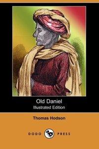 Old Daniel (Illustrated Edition) (Dodo Press)