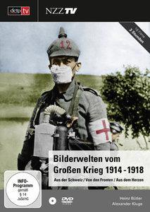 Bilderwelten vom Grossen Krieg