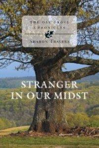 Stranger in Our Midst