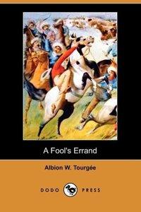 A Fool's Errand (Dodo Press)