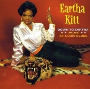 Down To Eartha+St Louis Blues