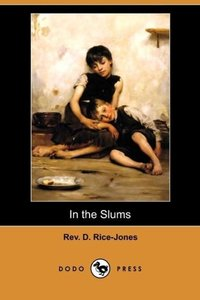 In the Slums (Dodo Press)