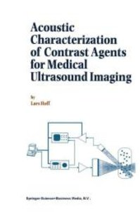 Acoustic Characterization of Contrast Agents for Medical Ultraso
