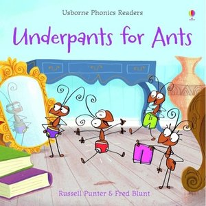 Phonics Readers: Underpants for Ants
