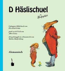 D Häslischuel (Die Häschenschule -- alemannisch)