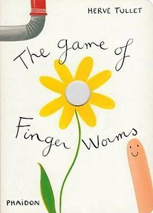 Hervé Tullet: The Game of Finger Worms
