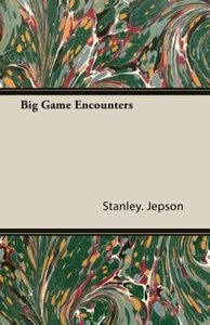 Big Game Encounters
