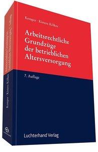 Kemper, K: Arbeitsrechtl. Grundzüge/betr.. Altersversorgung