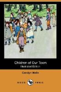 CHILDREN OF OUR TOWN (ILLUSTRA