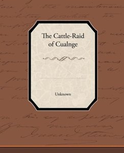 The Cattle-Raid of Cualnge