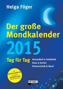 Föger, H: Der große Mondkalender 2015