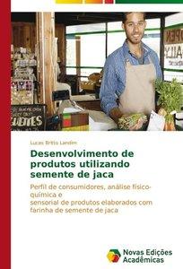 Desenvolvimento de produtos utilizando semente de jaca